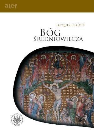 Okładka książki Bóg średniowiecza