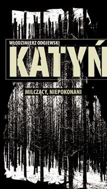 Okładka książki Katyń. Milczący, niepokonani