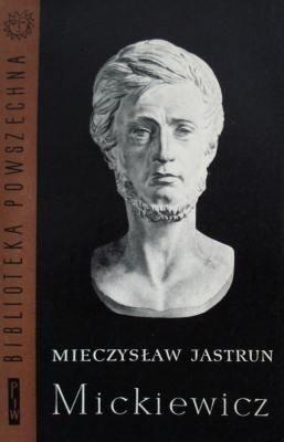 Okładka książki Mickiewicz. Tom I