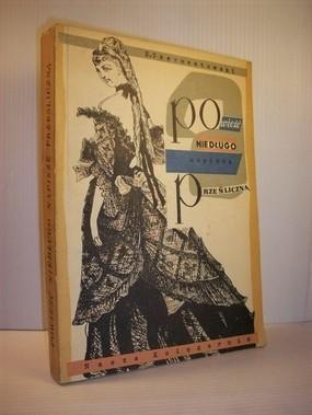 Okładka książki Powieść niedługo napiszę prześliczną: młode lata Henryka Sienkiewicza
