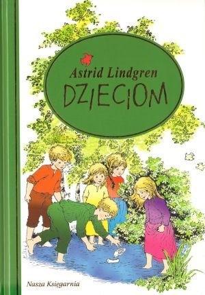 Okładka książki Astrid Lindgren dzieciom