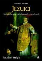 Okładka książki Jezuici : misje, mity i prawda: między hagiografią a czarną legendą