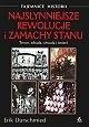 Okładka książki Najsłynniejsze rewolucje i zamachy stanu