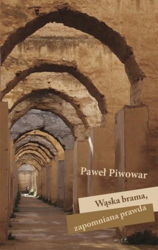 Okładka książki Wąska brama, zapomniana prawda