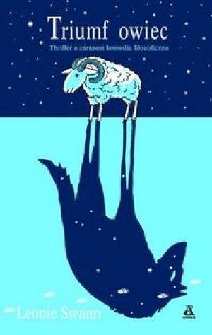 Okładka książki Triumf owiec. Thriller a zarazem komedia filozoficzna