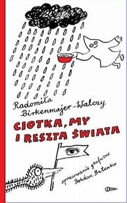 Okładka książki Ciotka, my i reszta świata