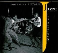 Okładka książki Historia jazzu. 100 wykładów