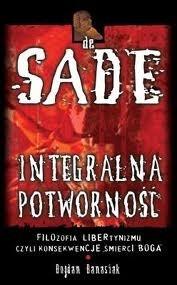 Okładka książki De Sade. Integralna Potworność