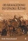 Okładka książki Od Armagedonu do upadku Rzymu