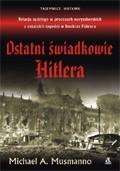 Okładka książki Ostatni świadkowie Hitlera