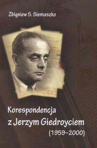 Okładka książki Korespondencja z Jerzym Giedroyciem (1959-2000)