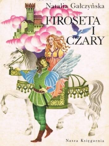 Okładka książki Firoseta i czary: Bajki znad Morza Śródziemnego