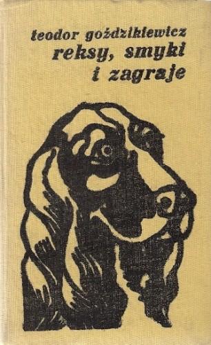 Okładka książki Reksy, smyki i zagraje
