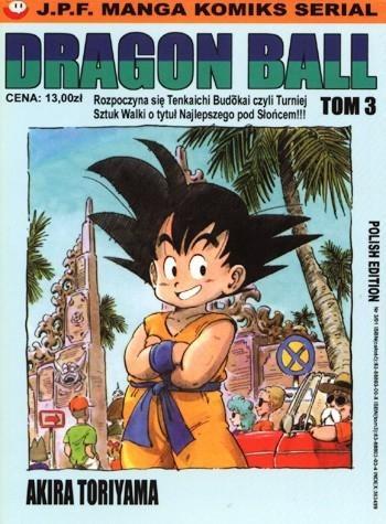Okładka książki Dragon Ball tom 3. Rozpoczyna się Tenkaichi Budokai czyli Turniej Sztuk Walki o tytuł Najlepszego pod Słońcem!!!