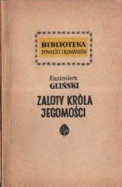 Okładka książki Zaloty Króla Jegomości - Powieść obyczajowa z czasów Jana Olbrachta
