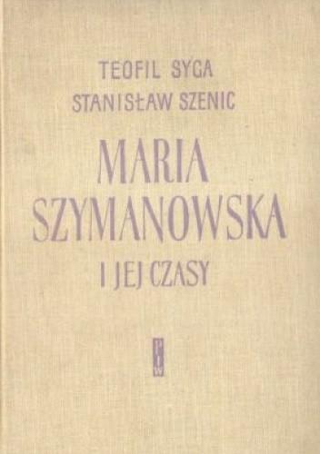 Okładka książki Maria Szymanowska i jej czasy