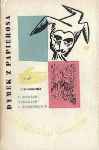 Okładka książki Dymek z papierosa, czyli wspomnienia o scenach, scenkach i nadscenkach