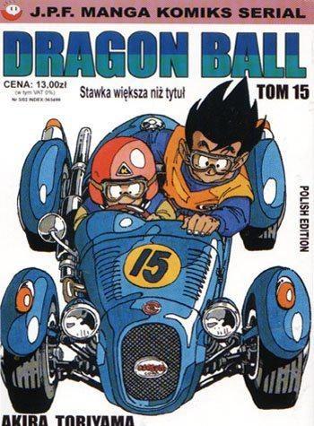 Okładka książki Dragon Ball tom 15. Stawka większa niż tytuł