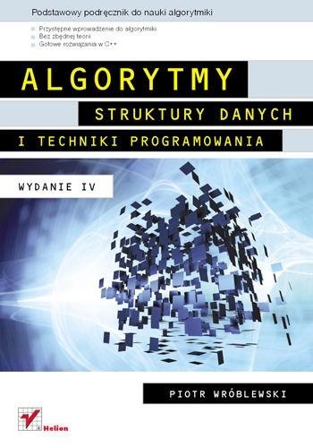 Okładka książki Algorytmy, struktury danych i techniki programowania. Wydanie IV