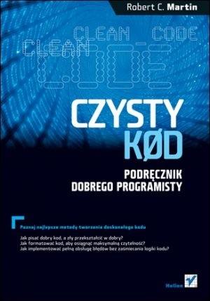 Okładka książki Czysty kod. Podręcznik dobrego programisty.