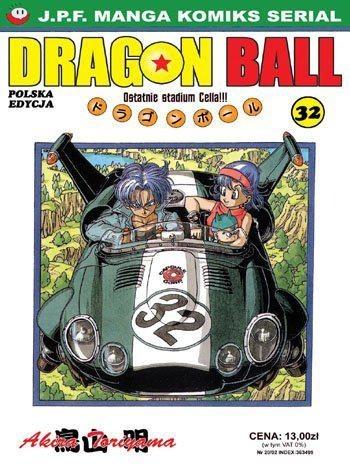 Okładka książki Dragon Ball tom 32. Ostatnie stadium Cella!!!