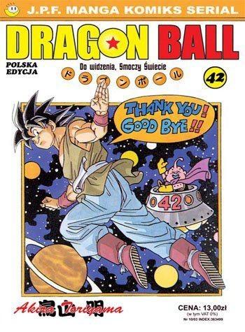 Okładka książki Dragon Ball tom 42. Do widzenia, Smoczy Świecie