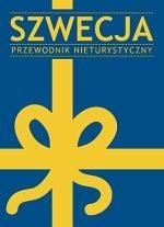 Okładka książki Szwecja. Przewodnik nieturystyczny