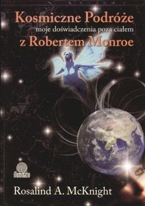 Okładka książki Kosmiczne podróże: moje doświadczenia poza ciałem z Robertem A. Monroe