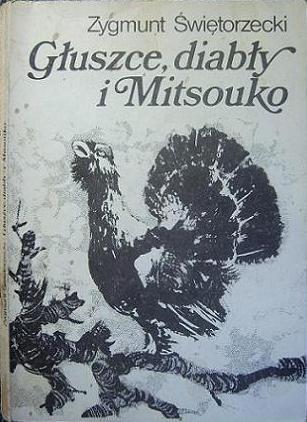 Okładka książki Głuszce, diabły i Mitsouko