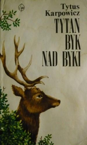 Okładka książki Tytan byk nad byki - księga puszczy