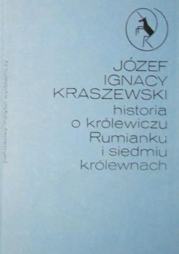 Okładka książki Historia o królewiczu Rumianku i siedmiu królewnach. Opus tumultuarium