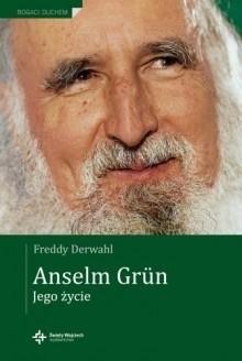 Okładka książki Anselm Grün. Jego życie