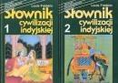 Okładka książki Słownik cywilizacji indyjskiej. Tom 1 (A-L), Tom 2 (M-Z)