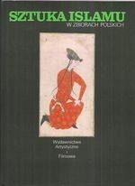 Okładka książki Sztuka islamu w zbiorach polskich