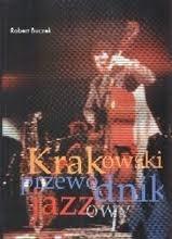 Okładka książki Krakowski Przewodnik Jazzowy