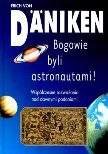 Okładka książki Bogowie byli astronautami!