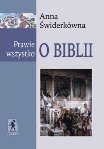 Okładka książki Prawie wszystko o Biblii