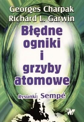 Okładka książki Błędne ogniki i grzyby atomowe