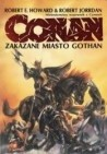 Okładka książki Conan Zakazane miasto Gothan