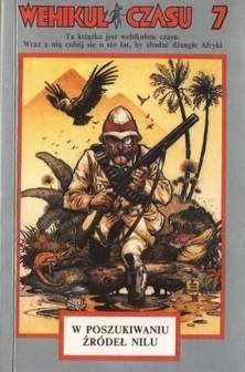 Okładka książki Wehikuł Czasu 7. W poszukiwaniu źródeł Nilu