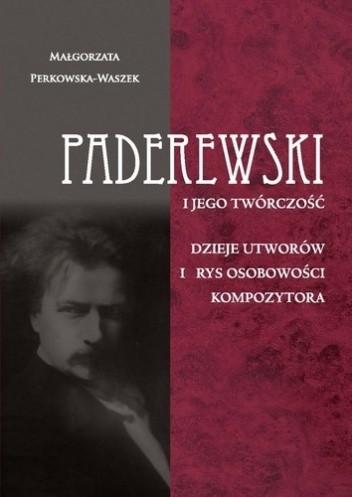 Okładka książki Paderewski i jego twórczość