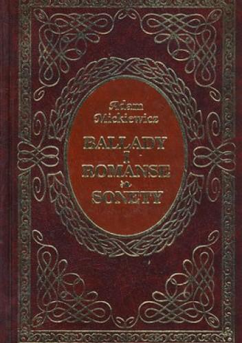 Okładka książki Ballady i romanse. Sonety