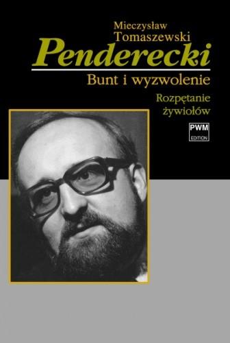 Okładka książki Penderecki. Bunt i wyzwolenie