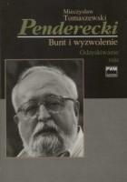 Penderecki. Bunt i wyzwolenie II
