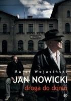Jan Nowicki: droga do domu