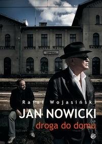 Okładka książki Jan Nowicki: droga do domu