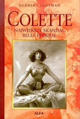 Okładka książki Colette: Największy skandal Belle Époque