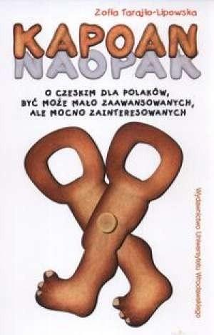 Okładka książki Kapoan. O czeskim dla Polaków, być może mało zaawansowanych, ale mocno zainteresowanych