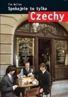 Spokojnie to tylko... Czechy