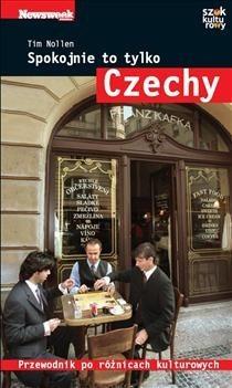 Okładka książki Spokojnie to tylko... Czechy